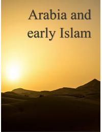 Arabia and early Islam